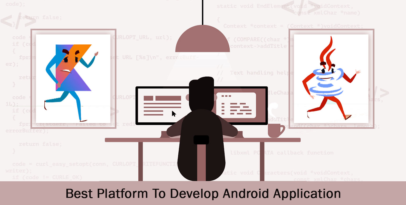Best Platform To Develop Android Application
