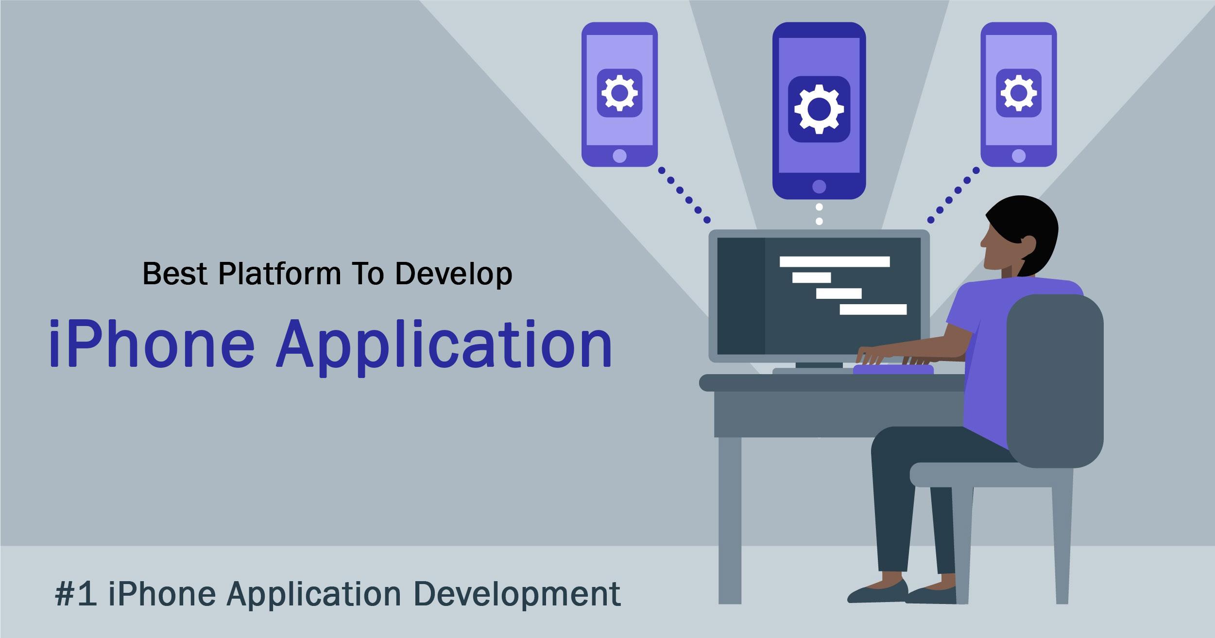 Best Platform To Develop iPhone Application Development