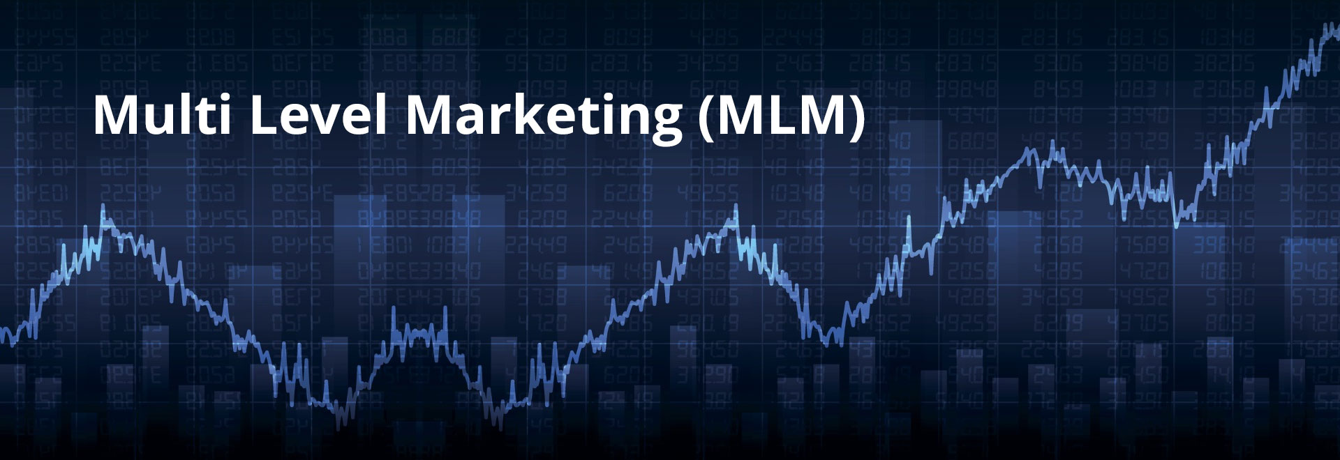Multi Level Marketing (MLM)